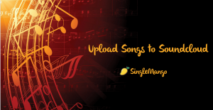 Upload Songs To SoundCloud