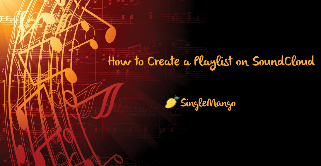Create SoundCloud Playlists
